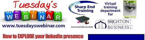 Tuesday's Webinar - Explode Your LinkedIn Presence