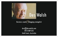 Des Walsh Business Card with text Business Coach & Blogging Evangelist